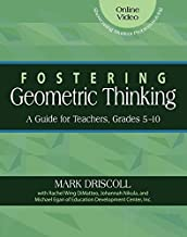 Fostering Geometric Thinking: A Guide for Teachers, Grades 5-10
