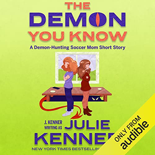 The Demon You Know Audiobook By Julie Kenner cover art