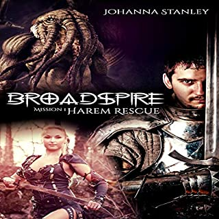 Broadspire Mission 1: Harem Rescue                   Written by:                                                                                                                                 Johanna Stanley,                                                                                        Alara Branwen                               Narrated by:                                                                                                                                 Sierra Kline                      Length: 5 hrs and 44 mins     Not rated yet     Overall 0.0