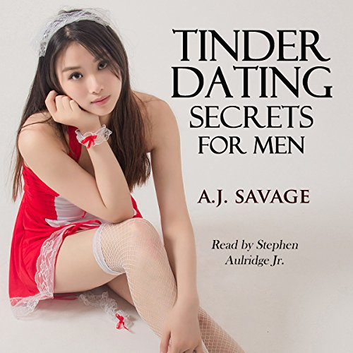 Tinder Dating Secrets for Men audiobook cover art