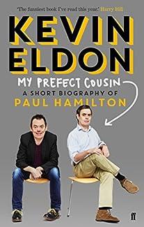 My Prefect Cousin - A Short Biography of Paul Hamilton