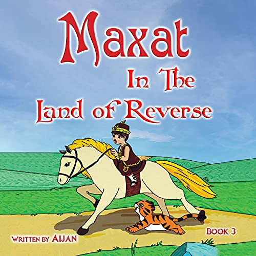 Maxat in the Land of Reverse cover art