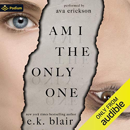 Am I the Only One Audiobook By E. K. Blair cover art