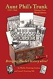 Aunt Phil's Trunk Volume Four Third Edition: Bringing Alaska's history alive! (Volume 4)