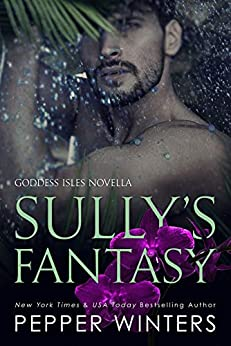 Sully's Fantasy (Goddess Isles Book 6) by [Pepper Winters]