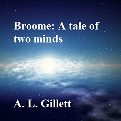 Broome: A Tale of Two Minds. audiobook cover art