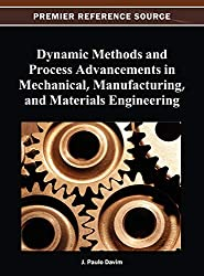 Dynamic Methods and Process Advancements in Mechanical