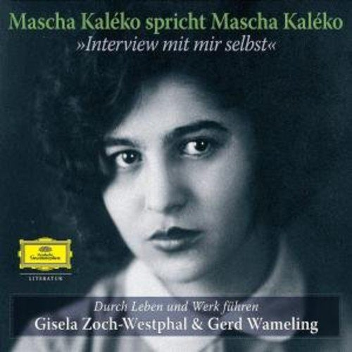 Mascha Kaleko-Interview mit Mir Selbst