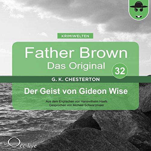 Der Geist von Gideon Wise (Father Brown - Das Original 32) Titelbild