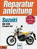 Suzuki DR 350 ab 1990 (Reparaturanleitungen) -