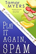 Play It Again, Spam (A Pennsylvania Dutch Mystery with Recipes)