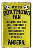 Blechschild Ich bin Dortmund Fan - Metallschild Ruhrpott