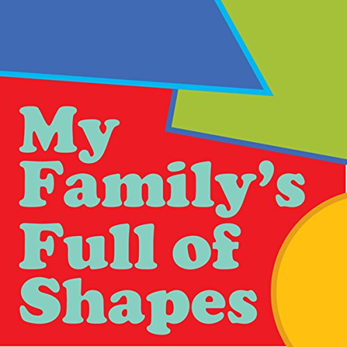 My Family's Full of Shapes audiobook cover art