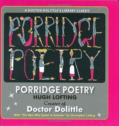 Porridge Poetry by Hugh Lofting (2005-05-01)