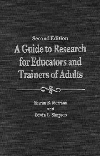 A Guide To Research For Educators Trainers Of Adults