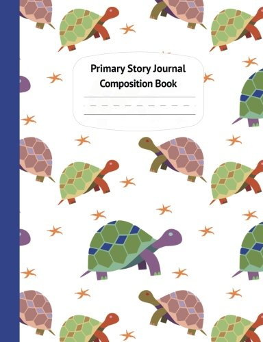 Turtles & Starfish Primary Story Journal Composition Book: Grade Level K-2 Draw and Write, Dotted Midline Creative Picture Notebook Early Childhood to ... Series) (Preschool K-2 Handwriting Practice)