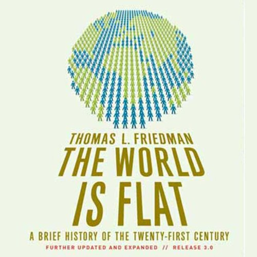 The World Is Flat     A Brief History of the Twenty-first Century              De :                                                                                                                                 Thomas L. Friedman                               Lu par :                                                                                                                                 Oliver Wyman                      Durée : 27 h et 15 min     Pas de notations     Global 0,0