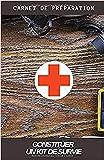 Constituer un kit de Survie I Carnet de Préparation: Kit survie Guerre Civile I...
