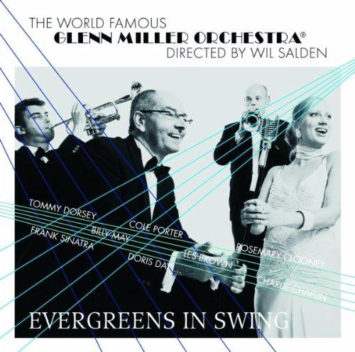 Glenn Miller Orchestra / Evergreens In Swing