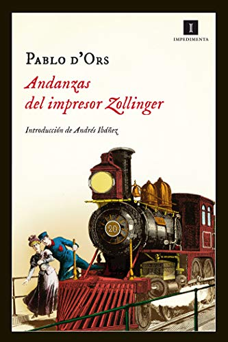 Andanzas del impresor Zollinger (Impedimenta nº 102)