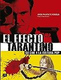 Efecto Tarantino, El: Su Cine Y La Cultura Pop (Look)