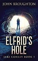 Elfrid's Hole (Jake Conley)