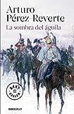 La sombra del águila (Best Seller)