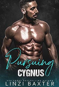 Pursuing Cygnus (Nova Satellite Security Book 5) by [Linzi  Baxter]