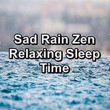 Sad Rain Zen Relaxing Sleep Time