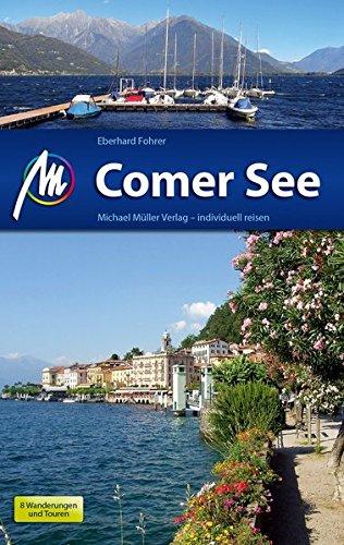 Comer See: Reiseführer mit vielen praktischen Tipps.
