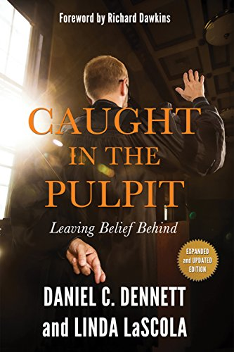 Caught in the Pulpit: Leaving Belief Behind (English Edition)