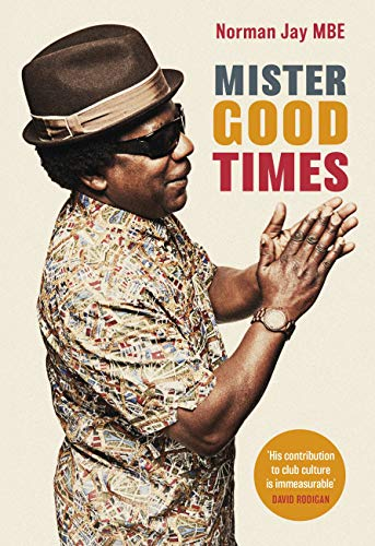 Mister Good Times (English Edition)