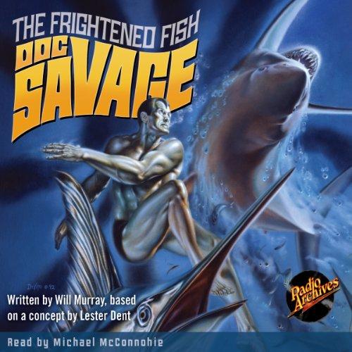 Doc Savage: The Frightened Fish Titelbild
