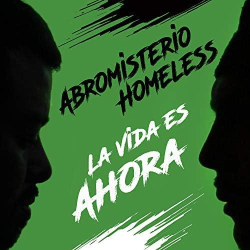 Abromisterio & Homeless