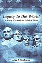 Legacy to the World: A Study of America