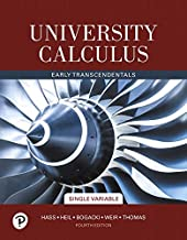 University Calculus: Early Transcendentals, Single Variable (4th Edition)