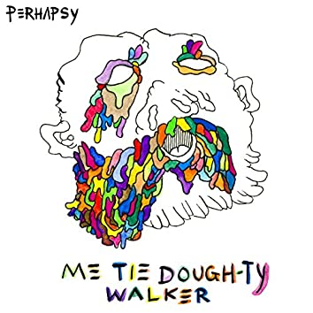 Me Tie Dough-Ty Walker