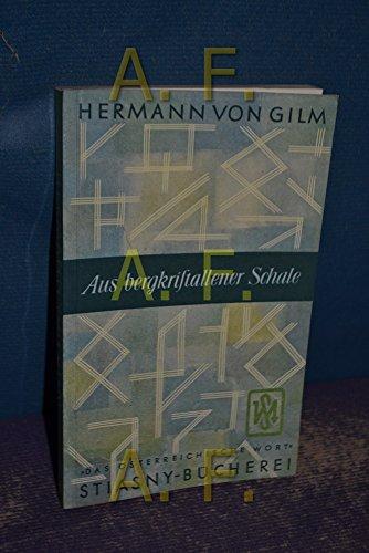 Aus bergkristallener Schale (Stiasny-Bücherei 24)
