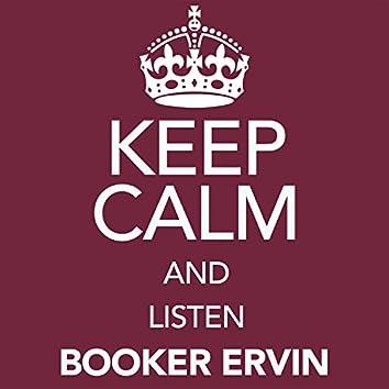 Keep Calm and Listen Booker Ervin