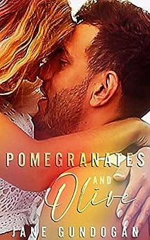 Pomegranates And Olive (The Ginger Chronicles) by [Jane Gundogan]