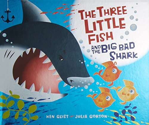 The Three Little Fish And The Big Bad Shark