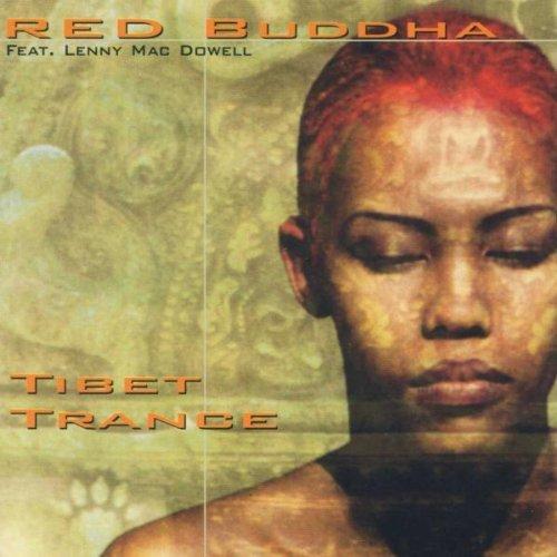 Tibet Trance By Blind Melon,Red Buddha (2012-08-27)