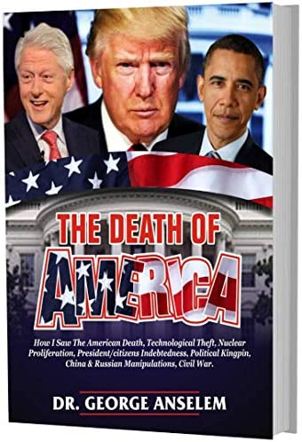 THE DEATH OF AMERICA Is America a political and Spiritual dead nation product image