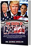 THE DEATH OF AMERICA: Is America a political and Spiritual dead nation? (English Edition)