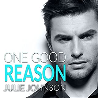 One Good Reason     A Boston Love Story, Book 3              Written by:                                                                                                                                 Julie Johnson                               Narrated by:                                                                                                                                 Tatiana Sokolov                      Length: 9 hrs and 57 mins     1 rating     Overall 5.0