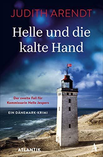 Helle und die kalte Hand: Der zweite Fall für Kommissarin Jespers (Helle Jespers ermittelt 2)