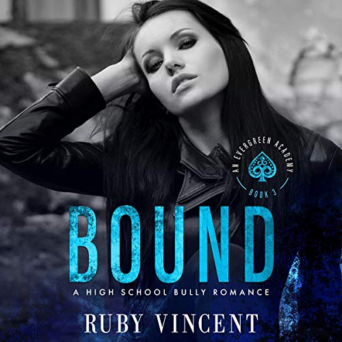 Bound: A Reverse Harem High School Bully Romance cover art