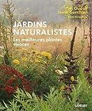 Jardins naturalistes - Les meilleures plantes vivaces