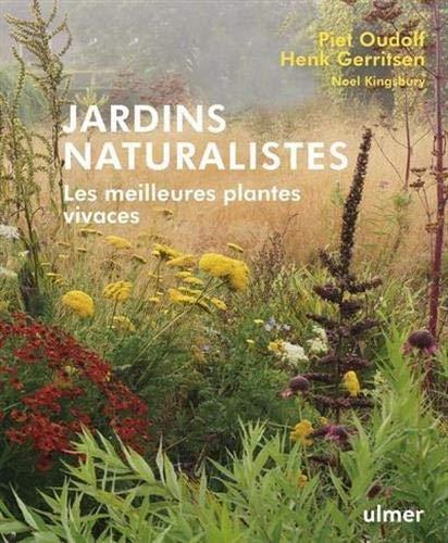 Jardins naturalistes : Les meilleures plantes vivaces