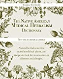 The Native American Medical Herb...